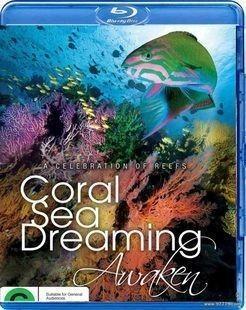 梦幻珊瑚海:唤醒 大型海洋美景纪录片推荐