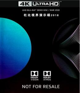4K-UHD 【杜比视界演示碟2018】请注意:需要碟机和电视都支持杜比视界才能看