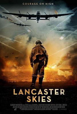 兰卡斯特的天空 全新火爆二战空战电影 2019 评分4.7