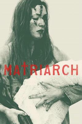 女族长 MATRIARCH (2018)豆瓣评分 4.6