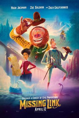 遗失的环节/大冒险家 (20世纪福斯电影公司最新重磅商业都怕!)MISSING LINK(2019)