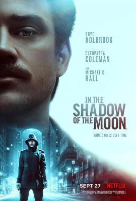 月影杀痕/月下缉凶 豆瓣6.1 IN THE SHADOW OF THE MOON (2019)