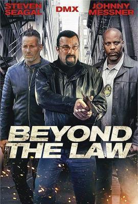 """法外之徒 Beyond the Law (2019) 高清版动作巨星""""史蒂夫西格""""2019年主演最新新片"""