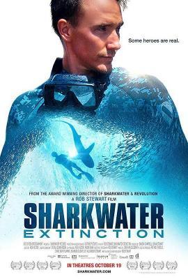 鲨鱼海洋:灭绝 Sharkwater Extinction (2018纪录片) 豆瓣8.5