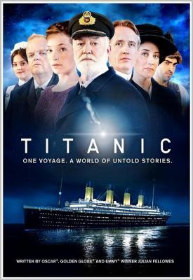 泰坦尼克号 金牌编剧朱利安·费罗斯倾力打造 独家  2012电视剧版